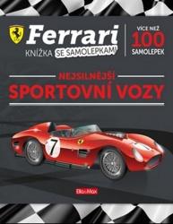 Ferrari - nejsilnější sportovní vozy
