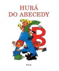 Hurá do abecedy - Pracovní sešit pro 1. ročník