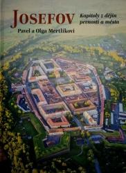 Josefov , kapitoly z dějin pevnosti a města