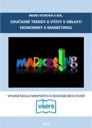 Současné trendy a výzvy v oblasti ekonomiky a marketingu