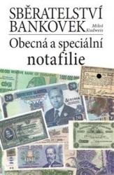Sběratelství bankovek: Obecná a speciální notafilie