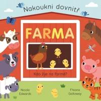 Nakoukni dovnitř - Farma