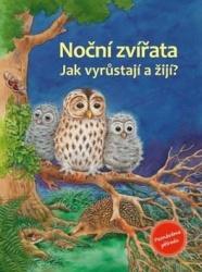 Noční zvířata - Jak vyrůstají a žijí?