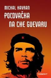 Poľovačka na Che Guevaru