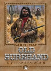 Old Surehand I. - V Llanu Estacadu