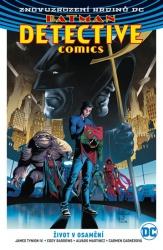 Batman Detective Comics - Život v osamění