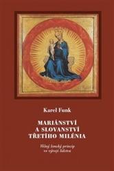 Mariánství a slovanství třetího milénia