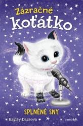 Zázračné koťátko - Splněné sny