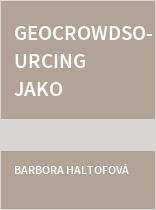 Geocrowdsourcing jako nástroj pro zvyšování kvality života obyvatelstva v obcích ČR