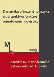 Dynamika přirozeného jazyka a perspektiva funkčně orientované lingvistiky