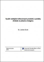 Biotechnologické zpracování vedlejších bílkovinných produktů na želatiny a hydrolyzáty