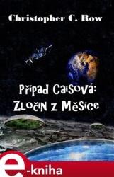 Případ Caisová: Zločin z Měsíce