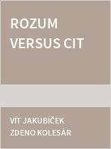 Rozum versus cit