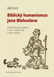 Biblický humanismus Jana Blahoslava