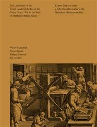 Krajina českých zemí v době třicetileté války v díle Matthäuse Meriana staršího