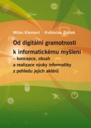 Od digitální gramotnosti k informatickému myšlení