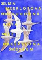Podivuhodná cesta Nilse Holgerssona Švédskem
