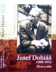 Josef Dobiáš (1888–1972). Život a dílo