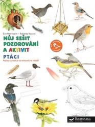 Můj sešit pozorování a aktivit: Ptáci