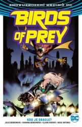 Birds of Prey - Kdo je Oracle?