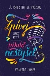 Zpívej, jako by tě nikdo neslyšel