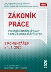 Zákoník práce, prováděcí nařízení vlády a další související předpisy s komentářem k 1. 1. 2020