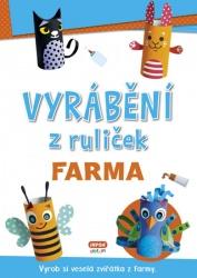 Vyrábění z ruliček - Farma