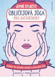 Obličejová jóga pro začátečníky