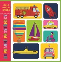 Malá obrázková knížka - Dopravní prostředky