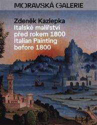 Italské malířství před rokem 1800 / Italian Painting before 1800