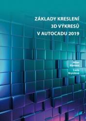 Základy kreslení 3D výkresů v AutoCADu 2019