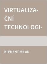 Virtualizační technologie - pokročilé operace pro práci s virtuálními stroji (VM)