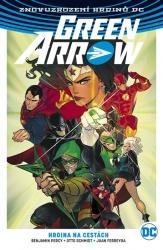 Green Arrow - Hrdina na cestách