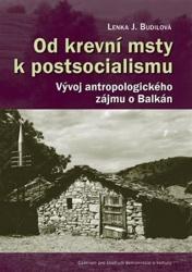 Od krevní msty k postsocialismu