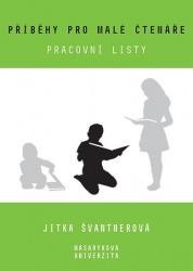Příběhy pro malé čtenáře - Pracovní listy