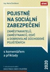 Pojistné na sociální zabezpečení zaměstnavatelů, zaměstnanců, OSVČ a dobrovolně důchodově pojištěných s komentářem a příklady 2020