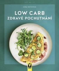 Low Carb - Zdravé pochutnání