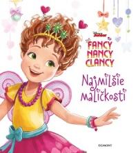 Fancy Nancy Clancy - Najmilšie maličkosti