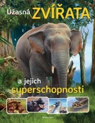 Úžasná zvířata a jejich superschopnosti