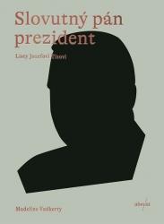 Slovutný pán prezident