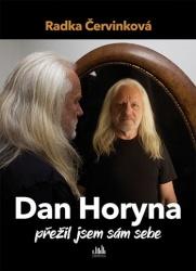 Dan Horyna - Přežil jsem sám sebe