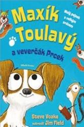 Maxík Toulavý a veverčák Prcek