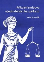Příkazní smlouva a jednatelství bez příkazu