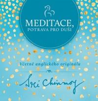 Meditace, potrava pro duši