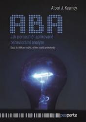 ABA - Jak porozumět aplikované behaviorální analýze