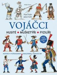 Vojáčci - Husité / Mušketýři / Fyzilíři