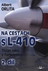 Na cestách s L-410 2. díl
