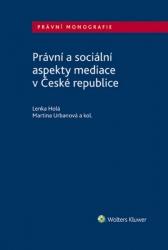 Právní a sociální aspekty mediace v České republice