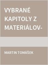 Vybrané kapitoly z materiálového inženýrství v oblasti palivových článků