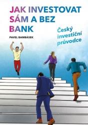 Jak investovat sám a bez bank